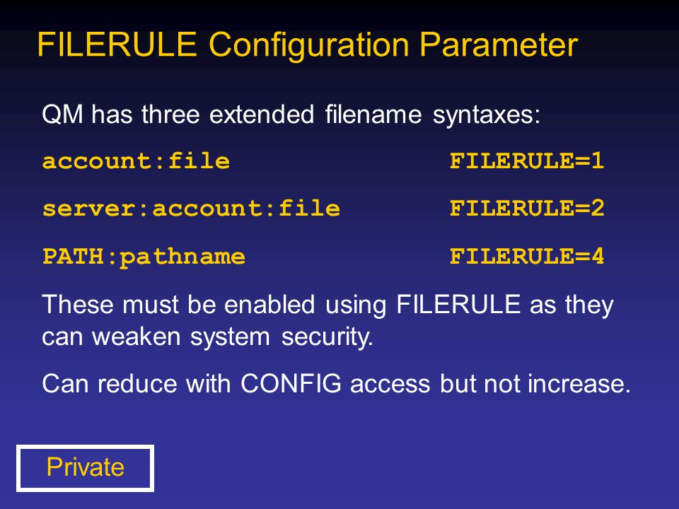 FILERULE Configuration Parameter