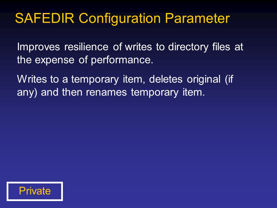 SAFEDIR Configuration Parameter