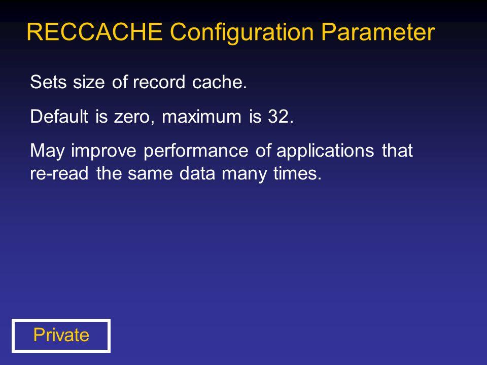 RECCACHE Configuration Parameter