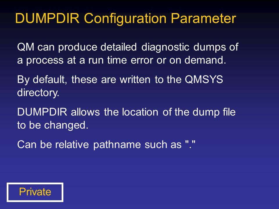 DUMPDIR Configuration Parameter