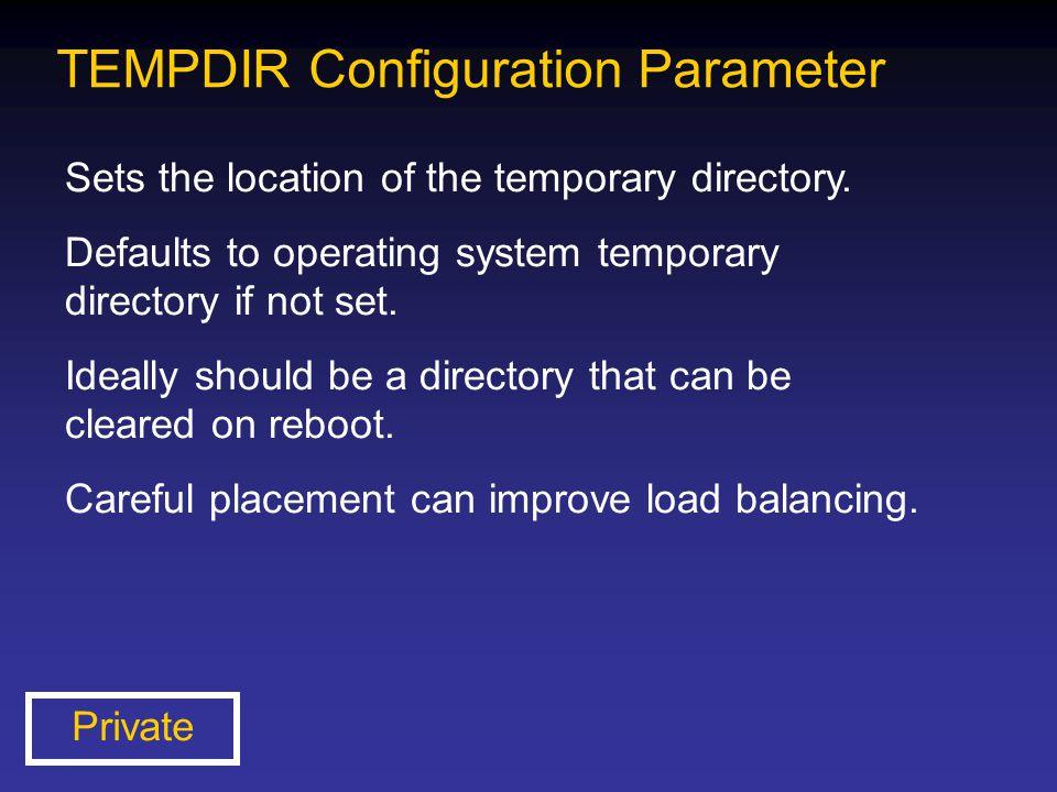 TEMPDIR Configuration Parameter