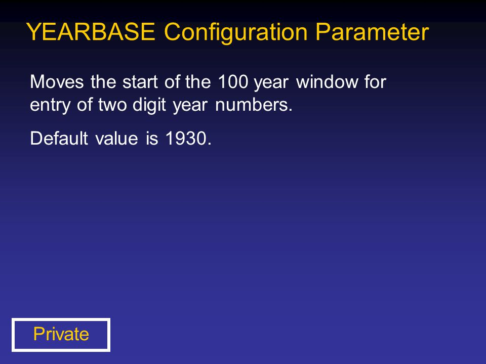 YEARBASE Configuration Parameter