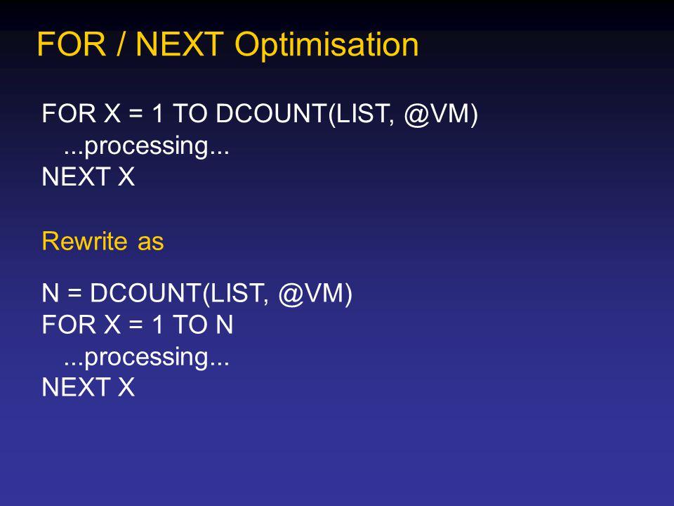 FOR / NEXT Optimisation