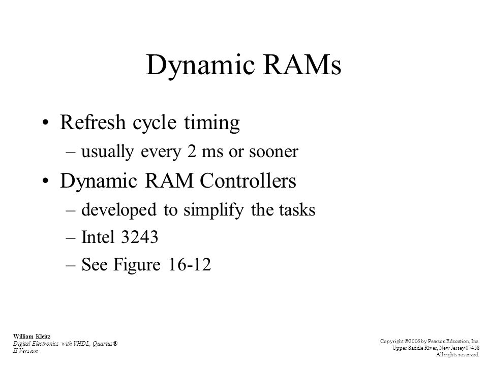 Dynamic RAMs Refresh cycle timing Dynamic RAM Controllers