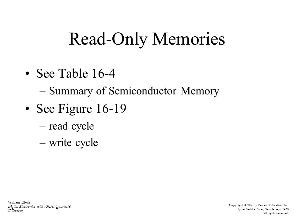 Read-Only Memories See Table 16-4 See Figure 16-19