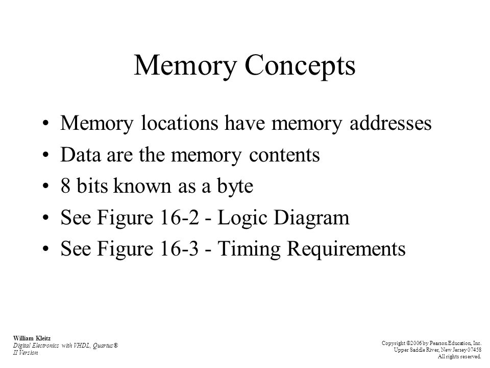 Memory Concepts Memory locations have memory addresses