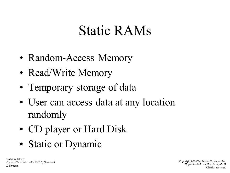 Static RAMs Random-Access Memory Read/Write Memory