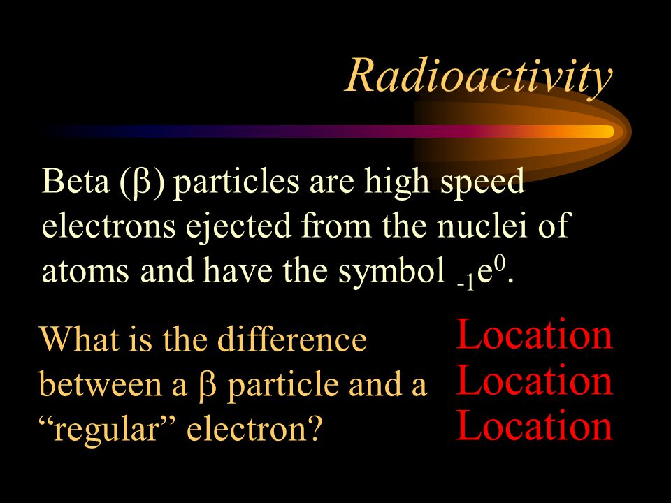 Radioactivity Location