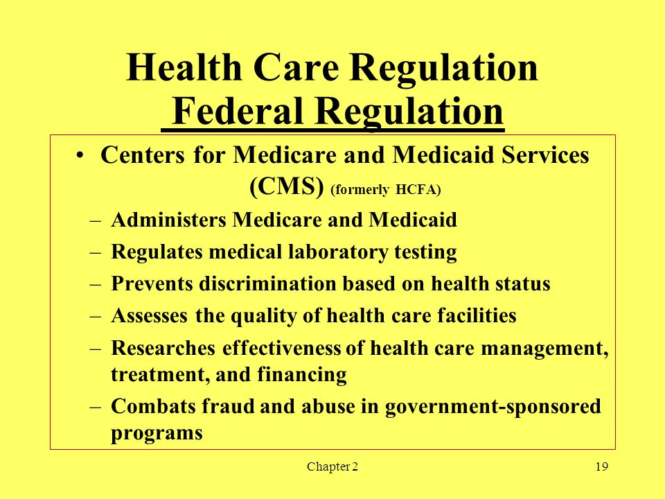 Health Care Regulation Federal Regulation