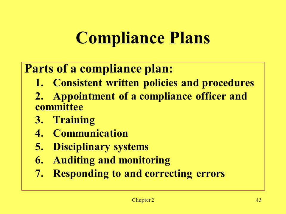 Compliance Plans Parts of a compliance plan: