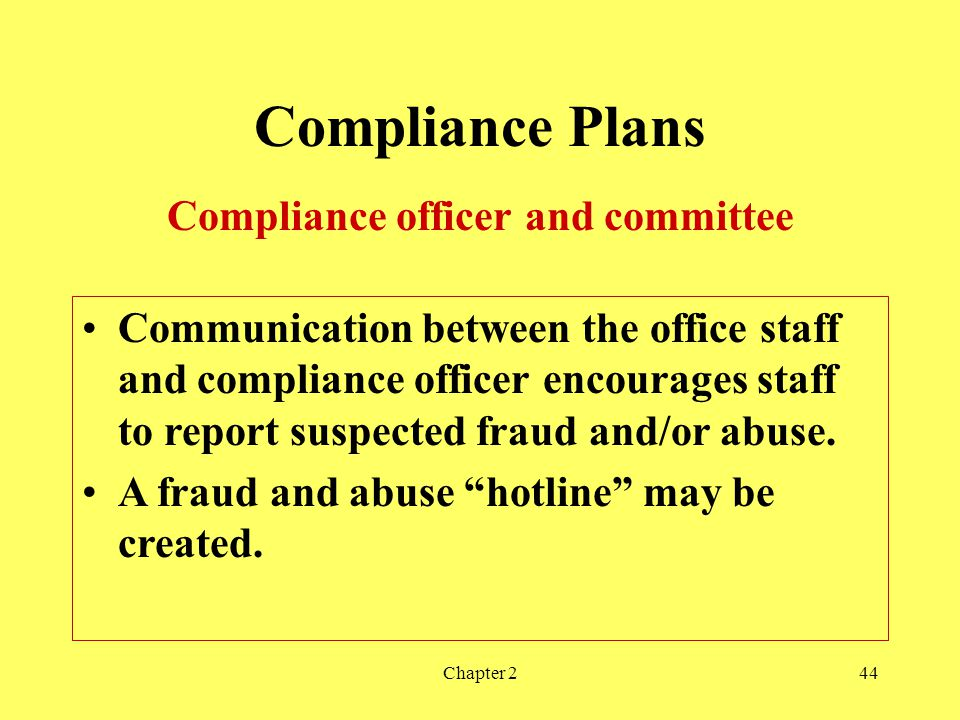 Compliance officer and committee