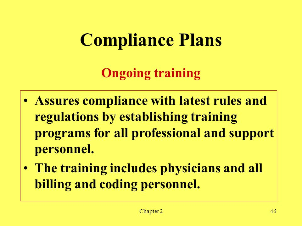 Compliance Plans Ongoing training