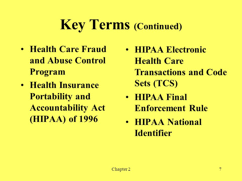 Key Terms (Continued) Health Care Fraud and Abuse Control Program