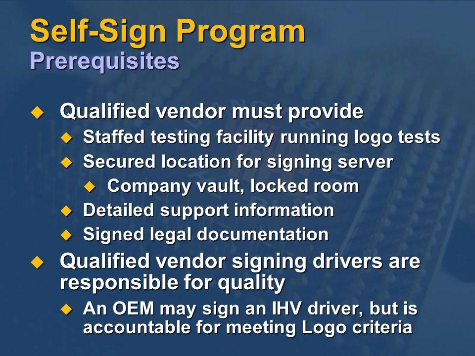 Self-Sign Program Prerequisites