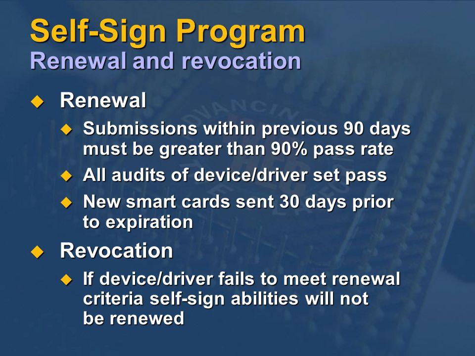 Self-Sign Program Renewal and revocation