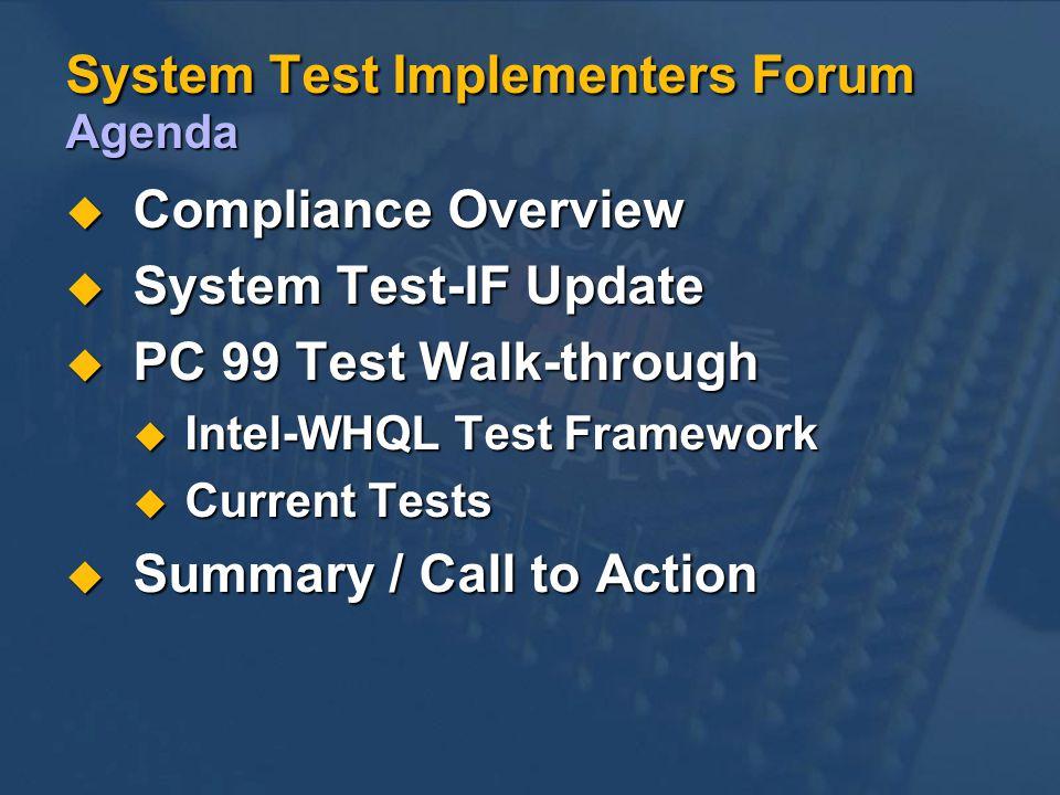 System Test Implementers Forum Agenda