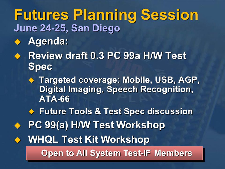 Futures Planning Session June 24-25, San Diego