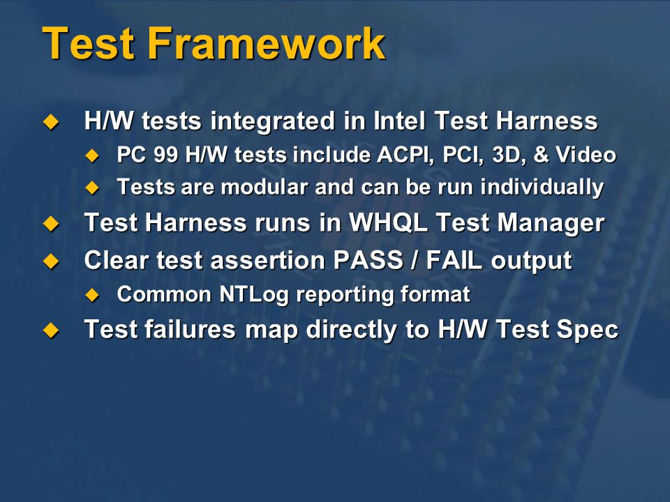 Test Framework H/W tests integrated in Intel Test Harness