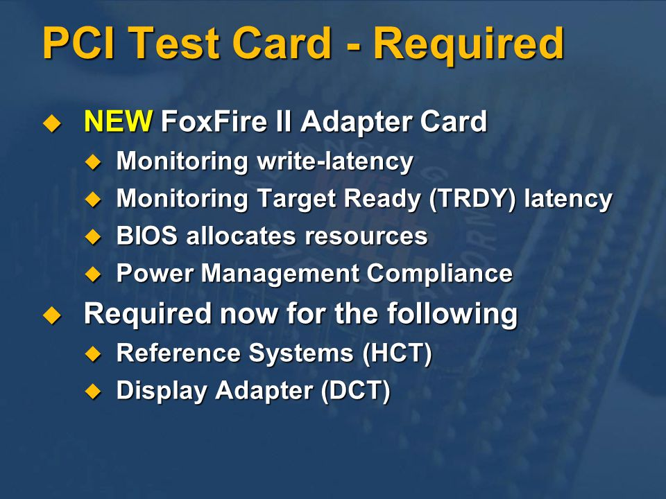 PCI Test Card - Required