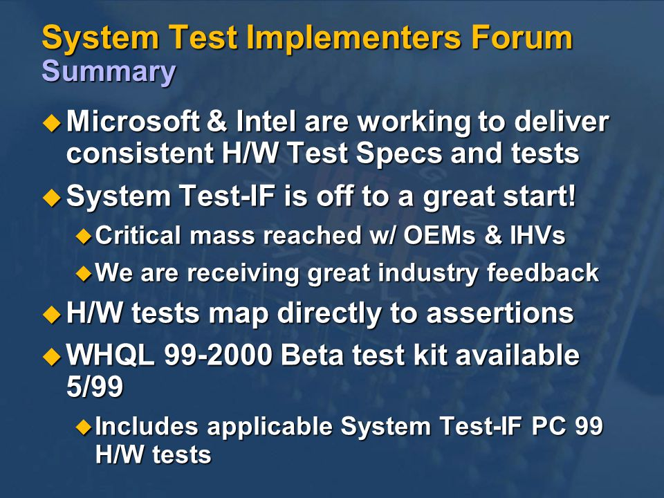 System Test Implementers Forum Summary