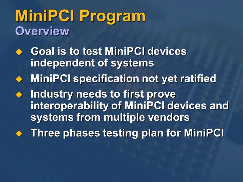 MiniPCI Program Overview