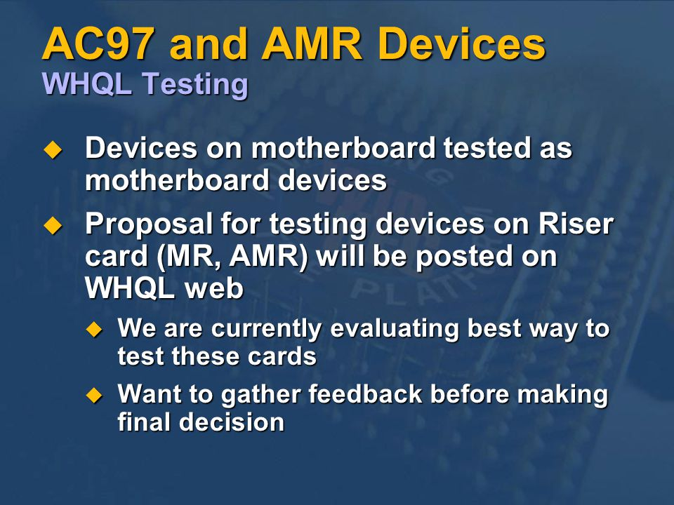 AC97 and AMR Devices WHQL Testing