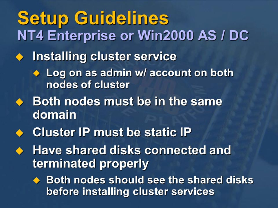 Setup Guidelines NT4 Enterprise or Win2000 AS / DC