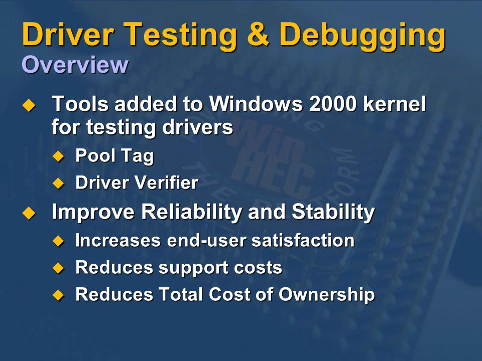 Driver Testing & Debugging Overview