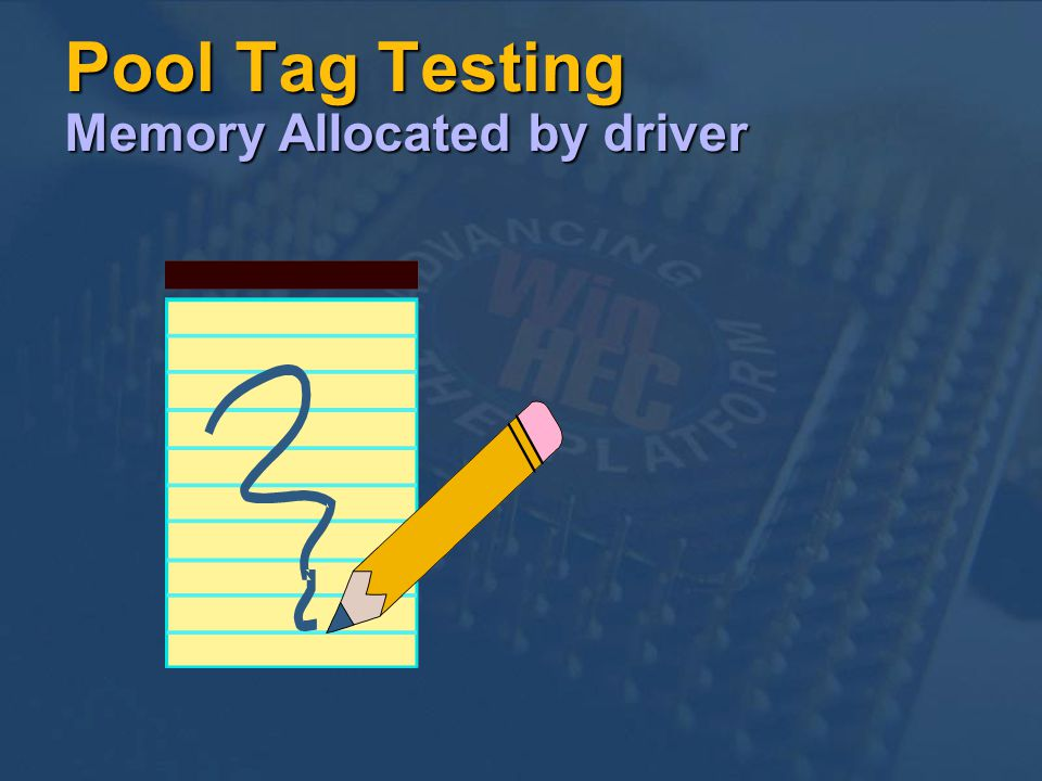 Pool Tag Testing Memory Allocated by driver