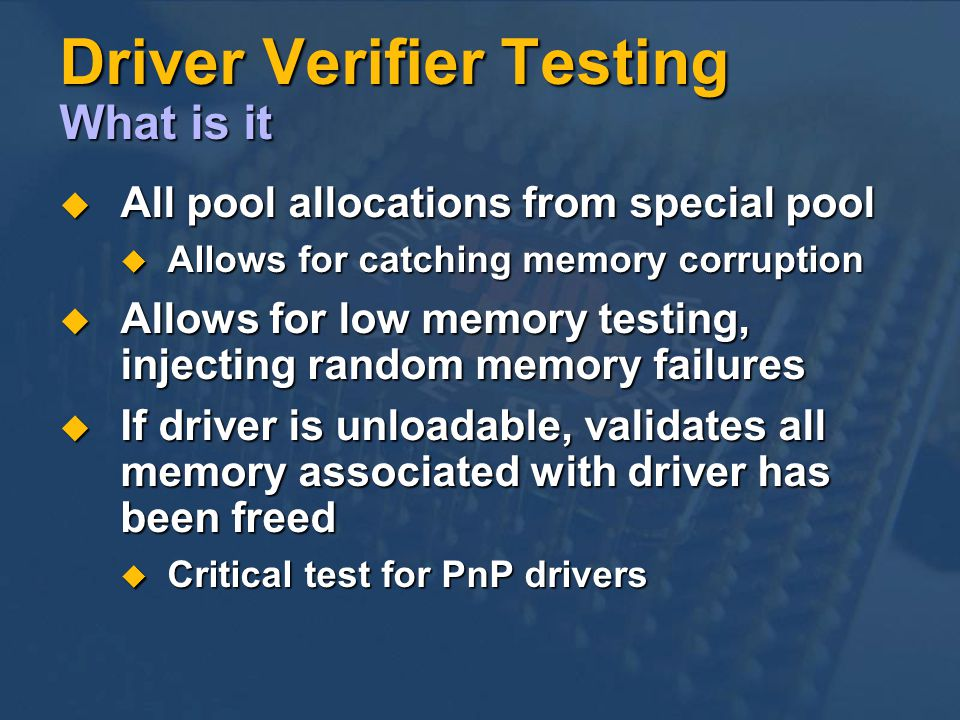 Driver Verifier Testing What is it