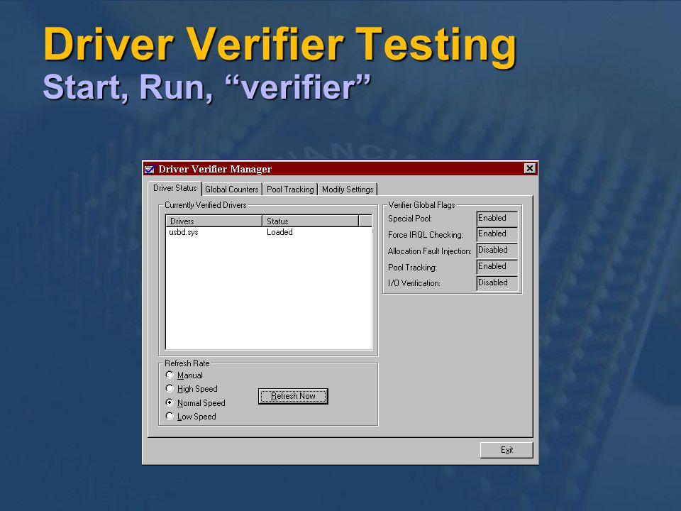 Driver Verifier Testing Start, Run, verifier