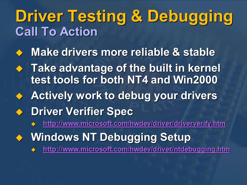Driver Testing & Debugging Call To Action