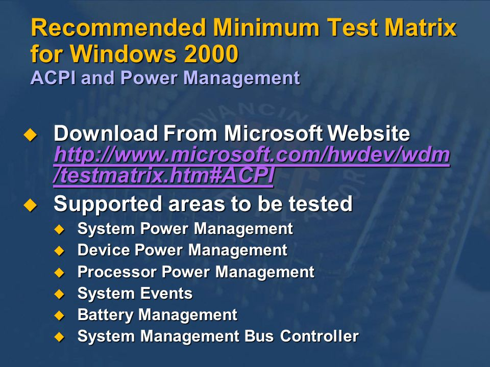 Recommended Minimum Test Matrix for Windows 2000 ACPI and Power Management