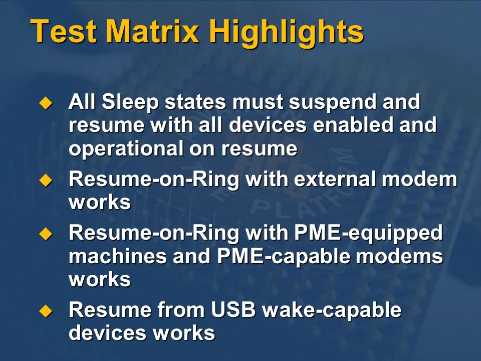 Test Matrix Highlights
