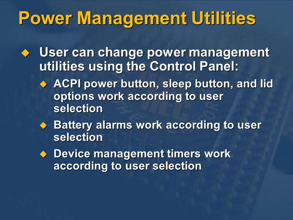 Power Management Utilities