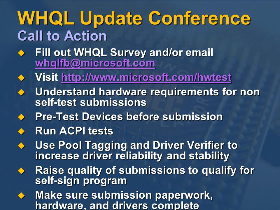 WHQL Update Conference Call to Action