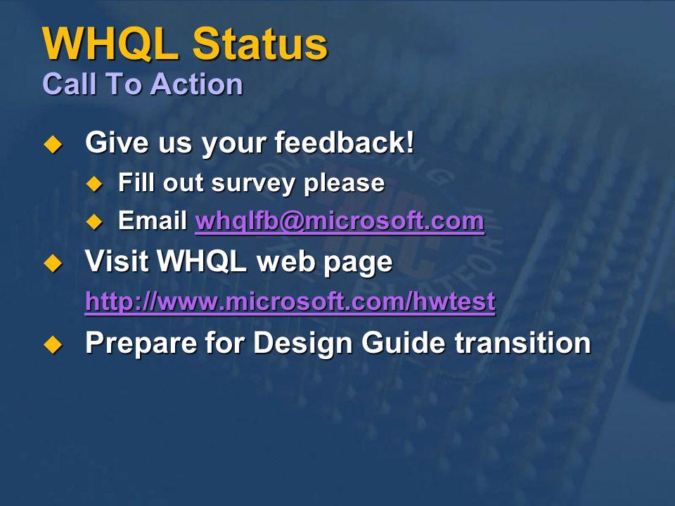 WHQL Status Call To Action