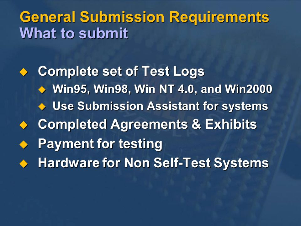 General Submission Requirements What to submit