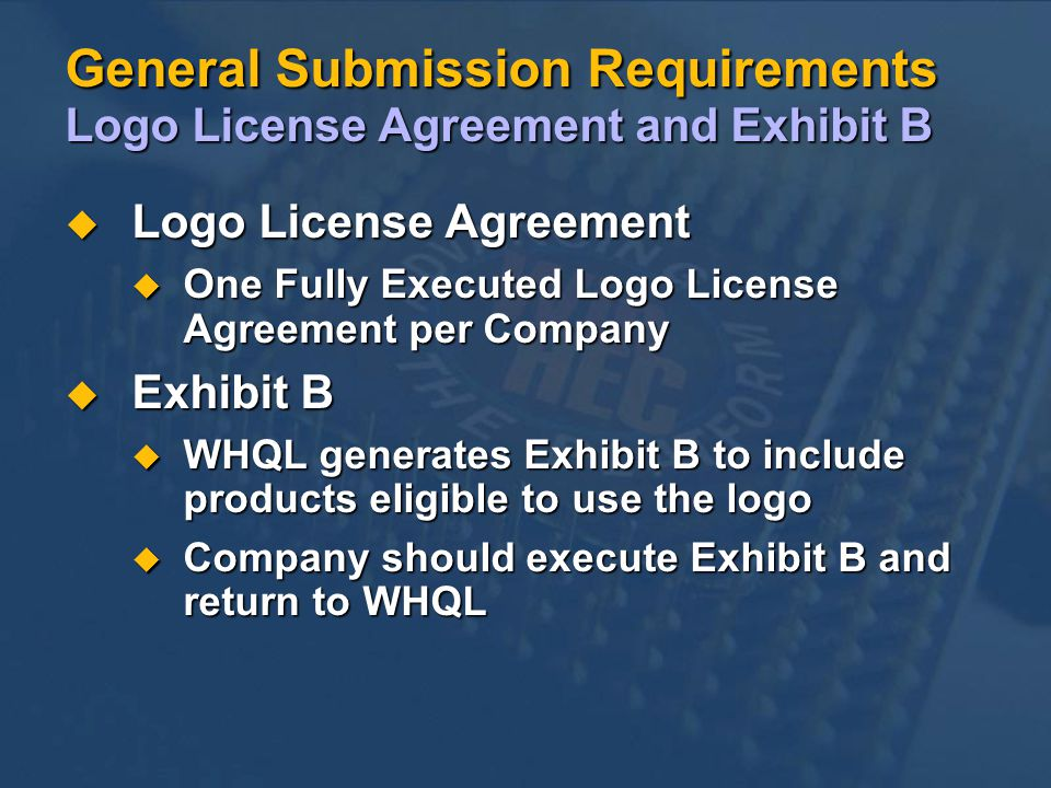 General Submission Requirements Logo License Agreement and Exhibit B