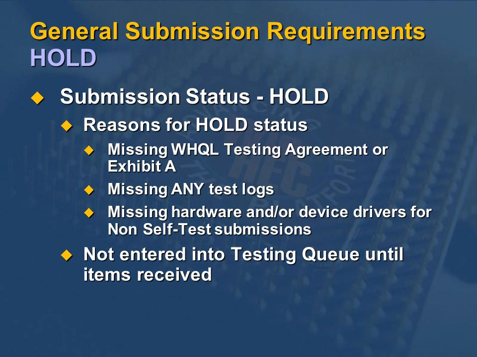 General Submission Requirements HOLD