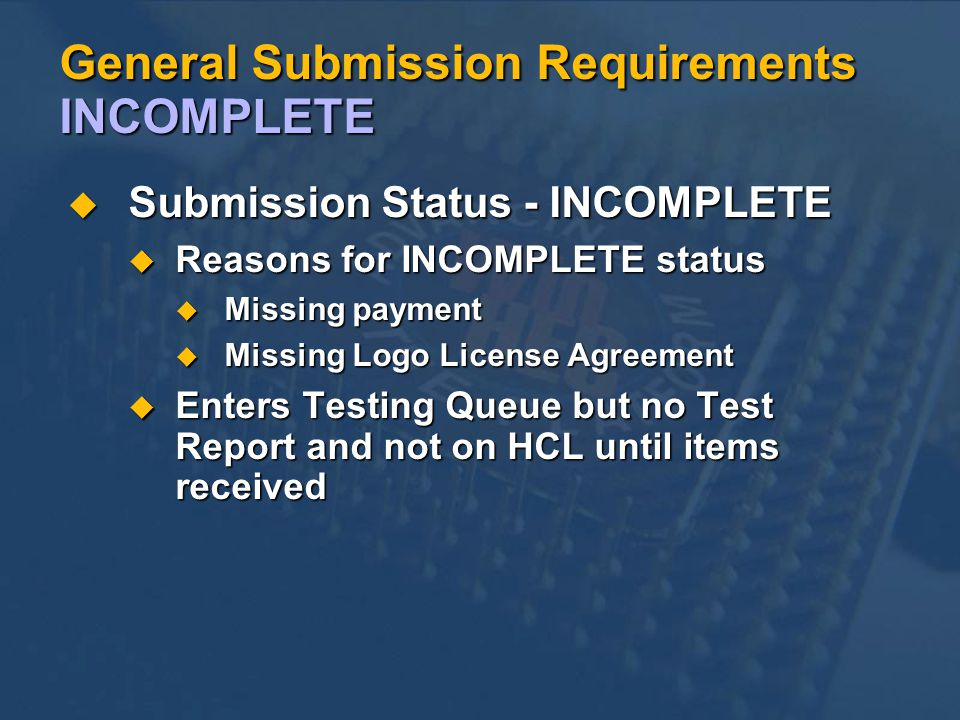 General Submission Requirements INCOMPLETE
