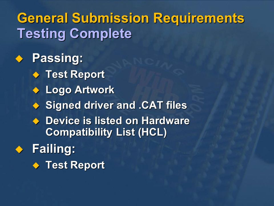 General Submission Requirements Testing Complete