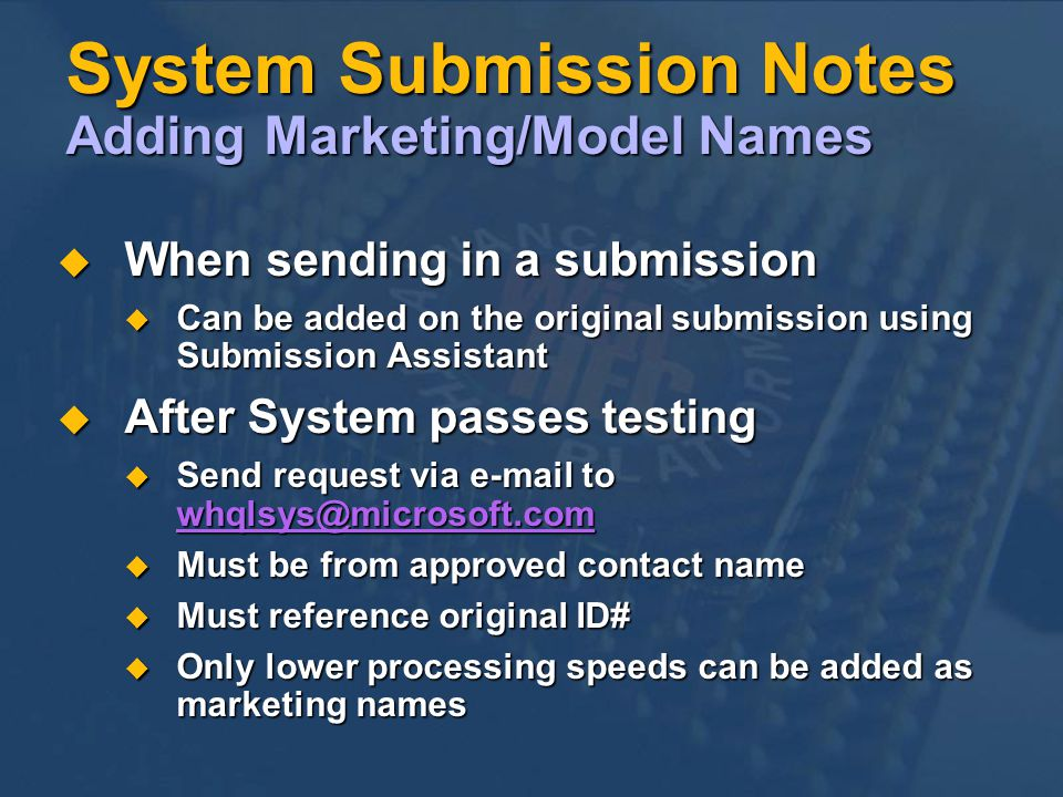 System Submission Notes Adding Marketing/Model Names