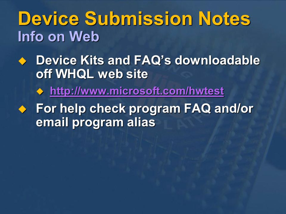 Device Submission Notes Info on Web