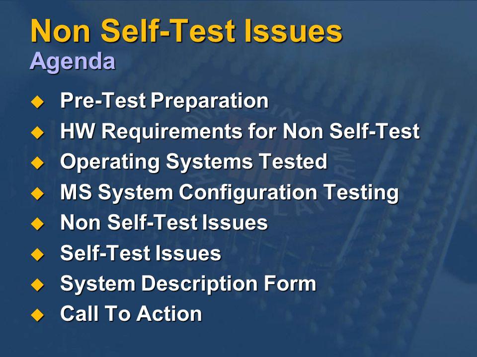 Non Self-Test Issues Agenda