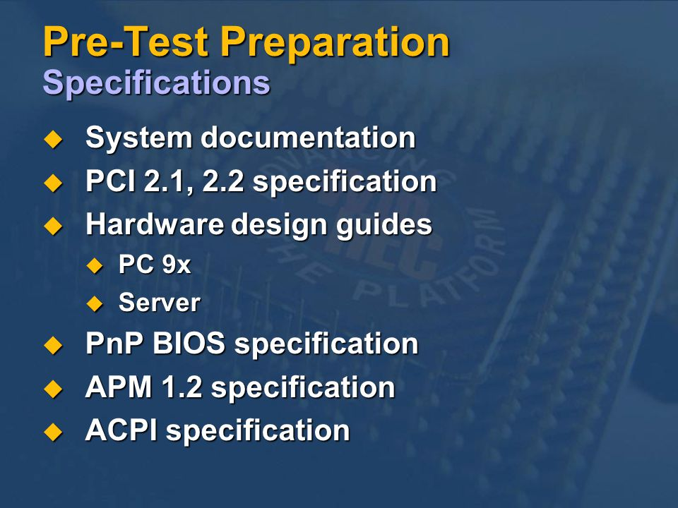 Pre-Test Preparation Specifications