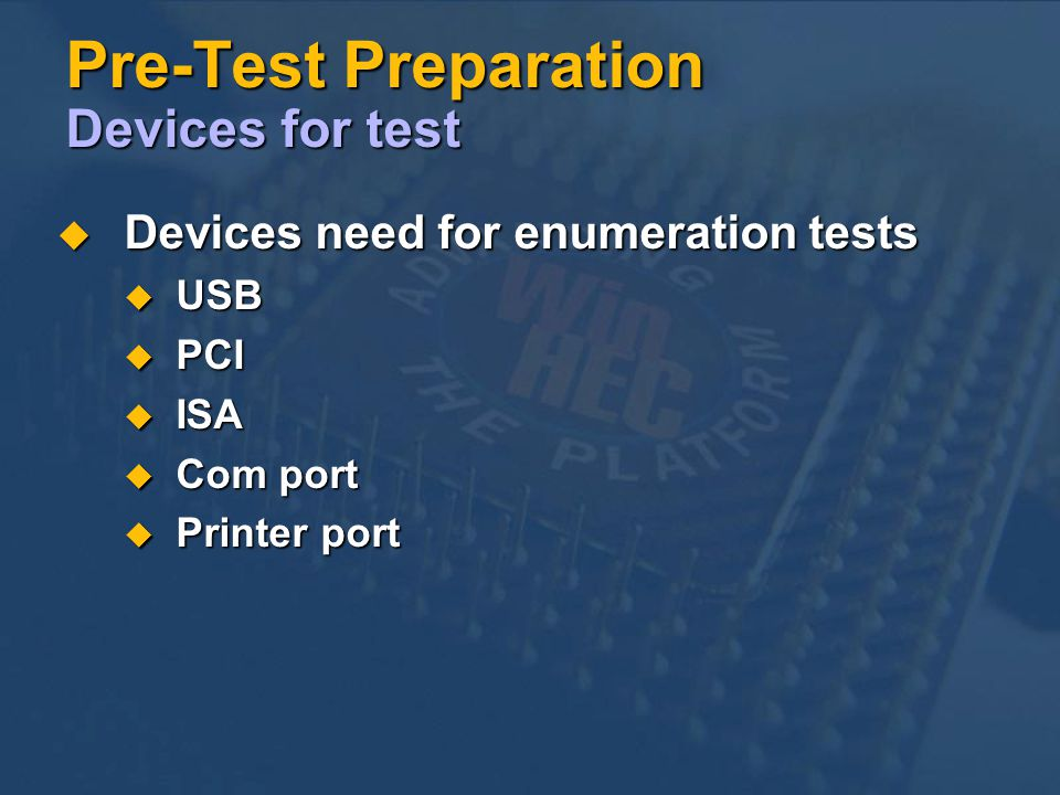 Pre-Test Preparation Devices for test