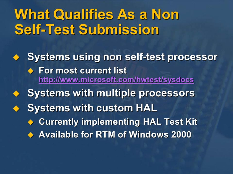 What Qualifies As a Non Self-Test Submission