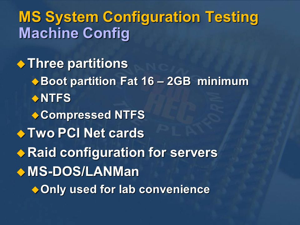 MS System Configuration Testing Machine Config