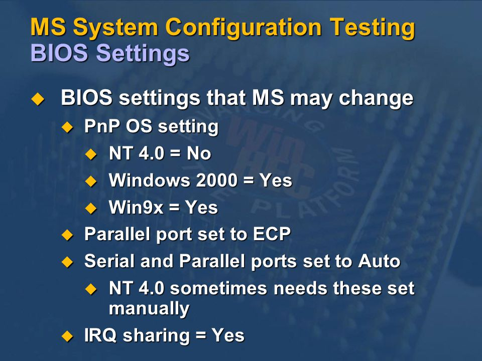 MS System Configuration Testing BIOS Settings